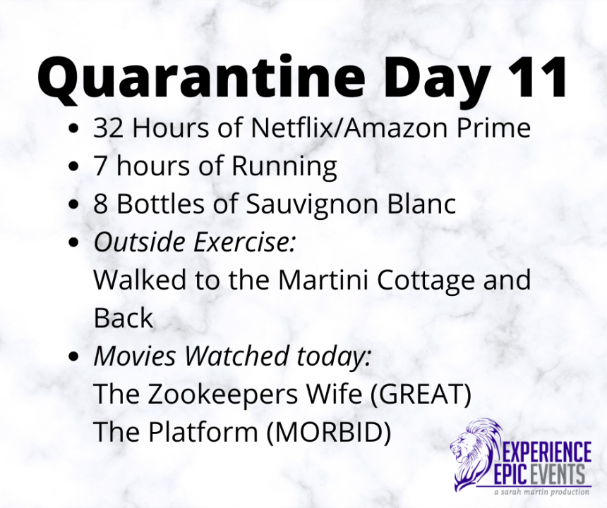 Quarantine Day 11